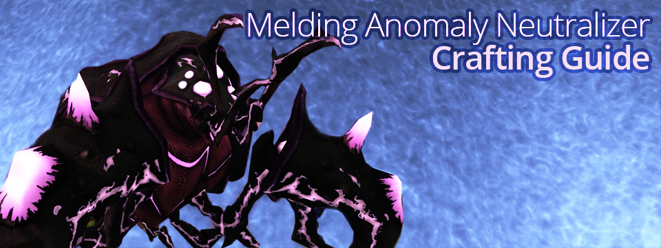 Baneclaw: the Melding Anomaly Neutralizer Crafting Guide