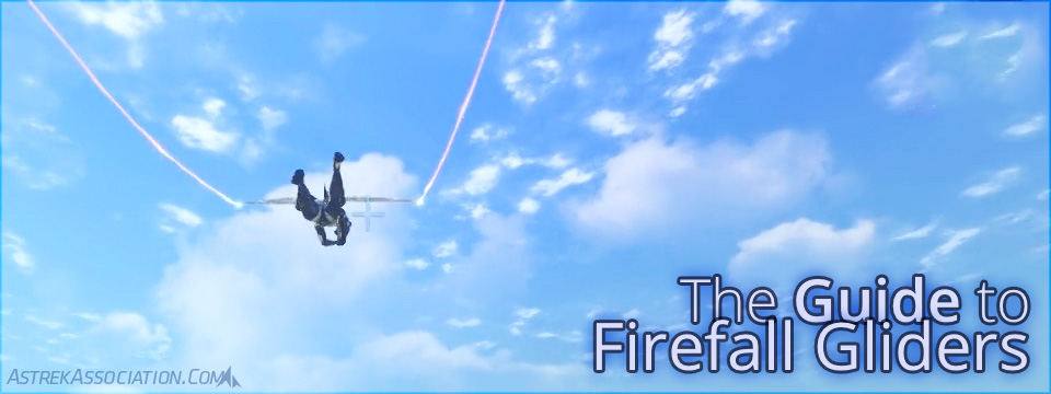 The Guide to Firefall Gliders