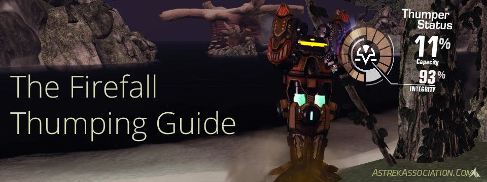 Firefall Thumping Guide