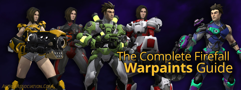 The Complete Firefall Warpaints Guide